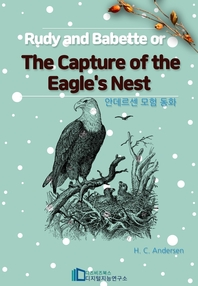 Rudy and Babette; Or, The Capture of the Eagle's Nest _안데르센의 모험동화