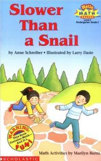 Slower Than a Snail(A Math Reader)(Hello Reader Level 2)