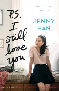P.S. I Still Love You (Reprint) ( To All the Boys I've Loved Before #2 )