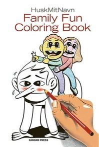 The Family Fun Coloring Book
