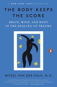 [해외]The Body Keeps the Score (Paperback)