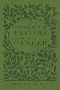 [해외]One-Minute Prayers(r) for Those with Cancer (Imitation Leather)