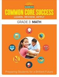 Common Core Success Math Grade. 3 math