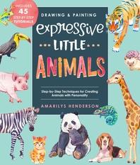 [해외]Drawing and Painting Expressive Little Animals