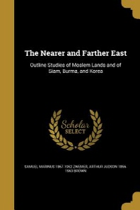 The Nearer and Farther East