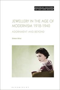 [해외]Jewellery in the Age of Modernism 1918-1940