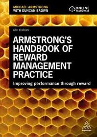 [해외]Armstrong's Handbook of Reward Management Practice (Hardcover)