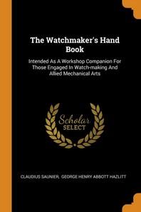 [해외]The Watchmaker's Hand Book (Paperback)