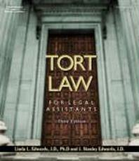 Tort Law for Legal Assistants 3/E