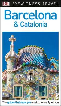 [해외]DK Eyewitness Barcelona and Catalonia (Paperback)