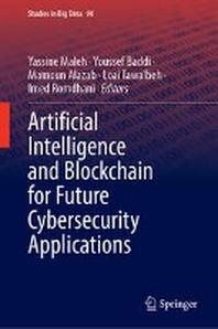 [해외]Artificial Intelligence and Blockchain for Future Cybersecurity Applications