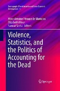 Violence, Statistics, and the Politics of Accounting for the Dead
