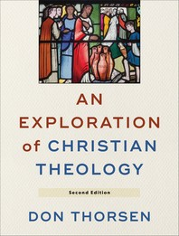 An Exploration of Christian Theology