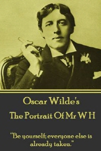 Oscar Wilde - The Portrait of MR W H