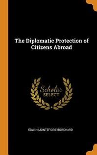 [해외]The Diplomatic Protection of Citizens Abroad (Hardcover)