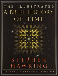 The Illustrated a Brief History of Time (Updated and Expanded)