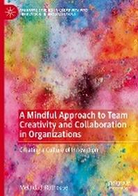 [해외]A Mindful Approach to Team Creativity and Collaboration in Organizations