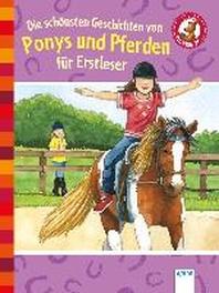 [해외]Die schoensten Geschichten von Ponys und Pferden fuer Erstleser