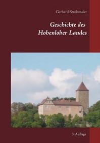 Geschichte des Hohenloher Landes