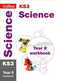 Collins New Key Stage 3 Revision -- Science Year 8