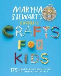 [해외]Martha Stewart's Favorite Crafts for Kids