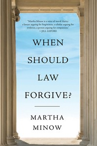 [해외]When Should Law Forgive?