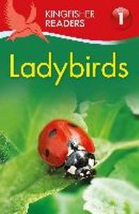 Kingfisher Readers: Ladybirds (Level 1: Beginning to Read)