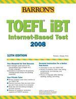 Barron's How to Prepare for the TOEFL iBT, 12/e : Test of English as a Foreign Language Internet-Ba
