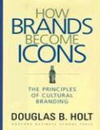 [해외]How Brands Become Icons (Hardcover)