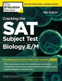 Cracking the SAT Subject Test in Biology E/M, 16/E