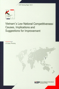 Vietnam's Low National Competitiveness: Causes, Implications and Suggestions for Improvement(KIEP Wo
