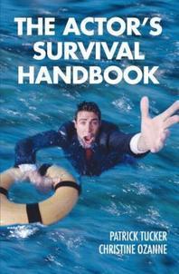 The Actor's Survival Handbook  /새책수준 ☞ 서고위치:MD 3 *[구매하시면 품절로 표기됩니다]