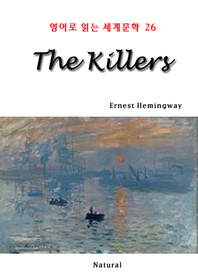 The Killers (영어로 읽는 세계문학 26)