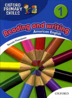 OXFORD PRIMARY SKILLS. 1: READING AND WRITING