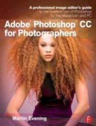 [해외]Adobe Photoshop CC for Photographers (Paperback)