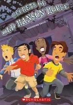 Secrets of Old Hanson House(Action Language Arts Level 1)