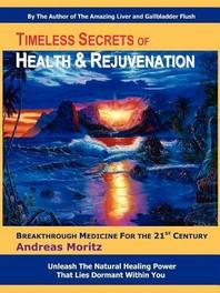[해외]Timeless Secrets of Health and Rejuvenation (Paperback)