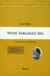 Wide Sargasso Sea(With Essays in Criticism 116)