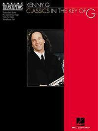 Kenny G - Classics in the Key of G