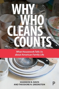 Why Who Cleans Counts