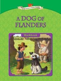 A Dogs of Flanders : Young Learners Classic Readers 5-4 (CD1장포함)