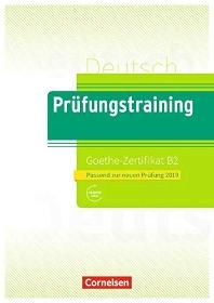 Pruefungstraining DaF B2 - Goethe-Zertifikat - Neubearbeitung