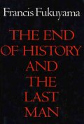 End of History & the Last Man