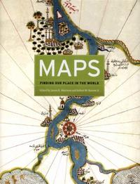Maps : Finding Our Place in the World