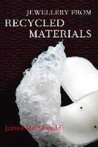 [해외]Jewellery from Recycled Materials. Jaimie MacDonald