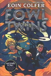 [해외]The Fowl Twins (a Fowl Twins Novel, Book 1) (Hardcover)