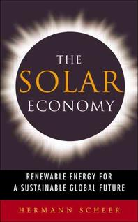 Solar Economy : Renewable Energy for a Sustainable Global Future