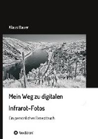 [해외]Mein Weg zu digitalen Infrarot-Fotos