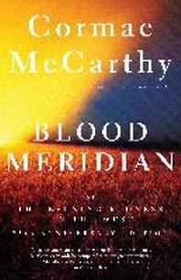Blood Meridian ( Vintage International )