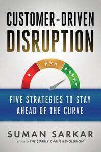 [해외]Customer-Driven Disruption (Hardcover)